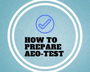 How To Prepare AEO Test