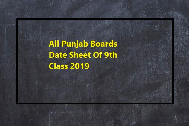 9th Class Date Sheet 2019 All Punjab Board Download