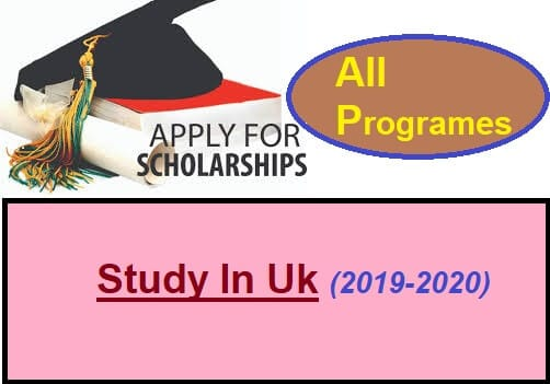 study in uk requirements, Scholarship in UK 2019-2020