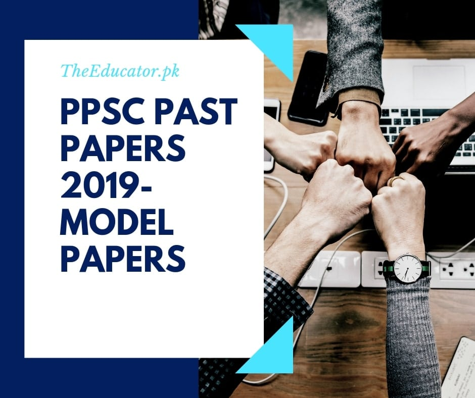 ppsc latest jobs 2019,ppsc past papers. model paperppsc past papers. model paper