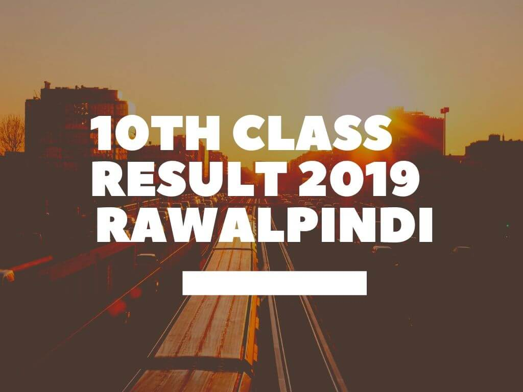 matric result 2019 bise rawalpindi