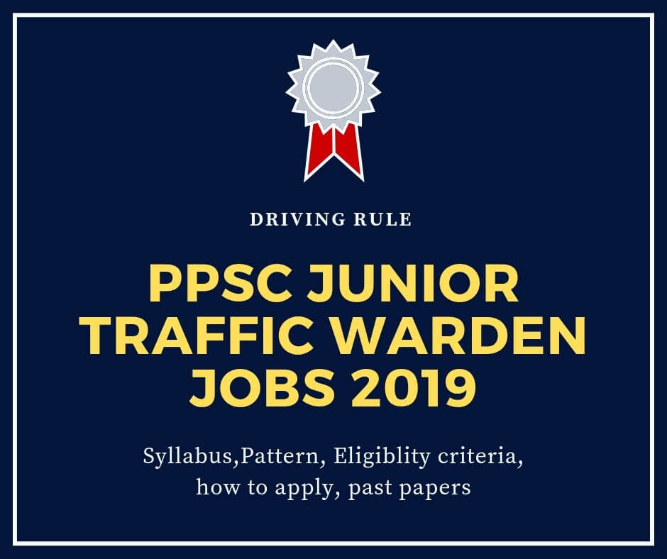 Junior Traffic Warden jobs in Punjab Public Service Commission