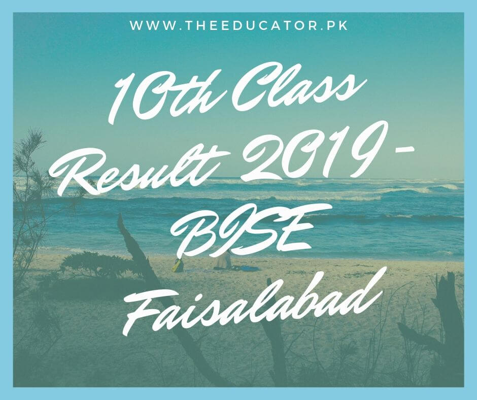 matric result 2019 bise faisalabad