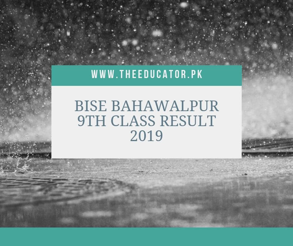 class 9th result 2019 bise bahwalpur