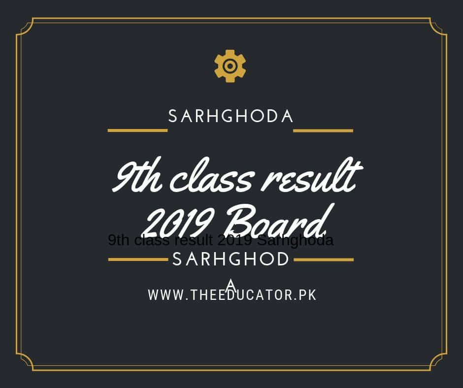 class 9th result 2019 bise Sargodha