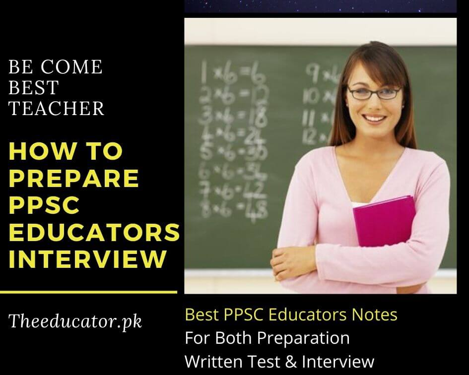 How To Prepare PPSC Educators Interview