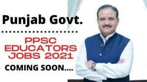 Upcoming ppsc educators jobs 2020-2021